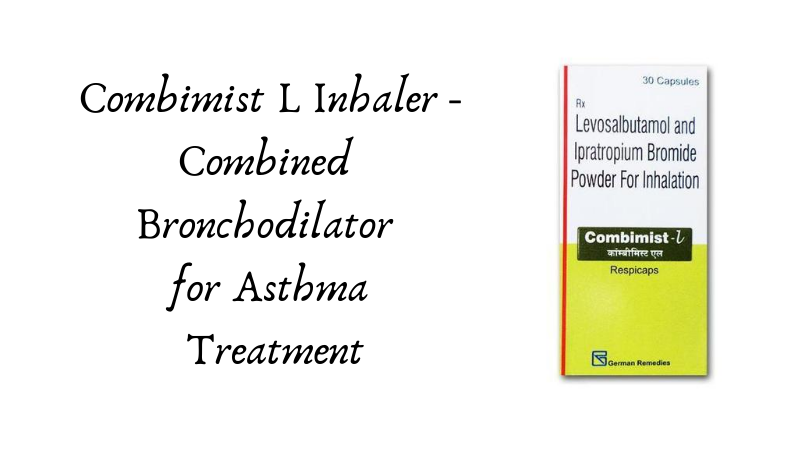 Combimist L Inhaler - Combined Bronchodilator for Asthma Treatment